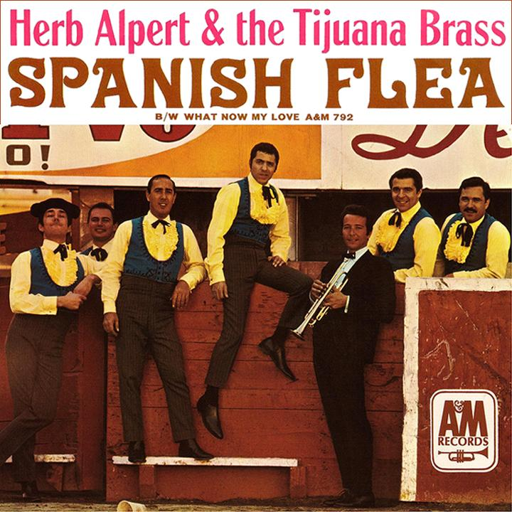 Herb Alperts Tijuana Brass Spanish Flea
