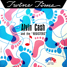 Alvin Cash and the Registers