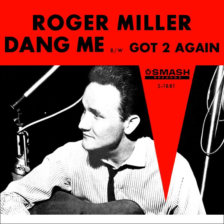 Way back attack roger miller dang me stopboris Gallery