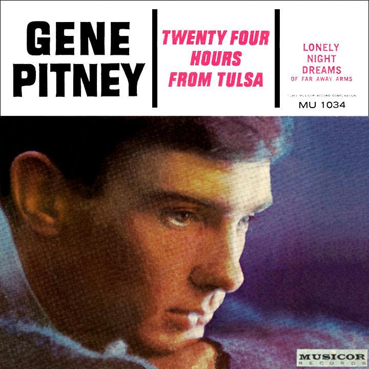 Gene Pitney Twenty Four Hours From Tulsa
