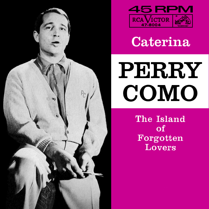 Perry Como - Coo Coo Roo Coo Coo Paloma / Stay With Me