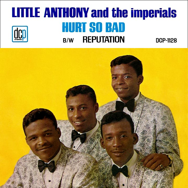 Little Anthony The Imperials Hurt So Bad Reputation